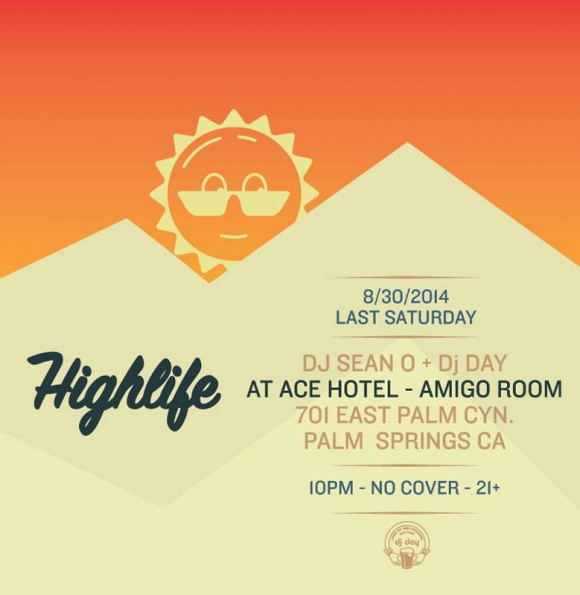 Highlife @ Ace Hotel