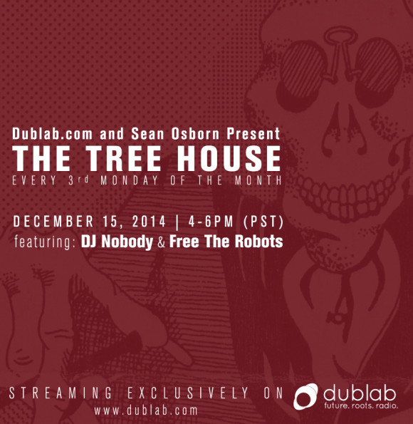The Treehouse on DubLab 12.15.14