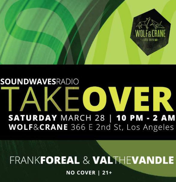 Soundwaves Takeover - 3/28/15